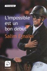 Dernières parutions sur Equitation, L'impossible est un bon début [EDITION EN GROS CARACTERES